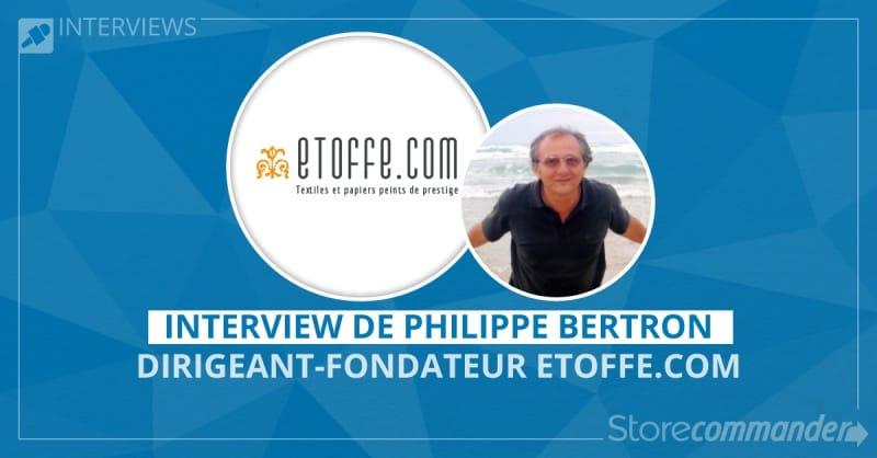 Interview de Philippe Bertron - Etoffe.com
