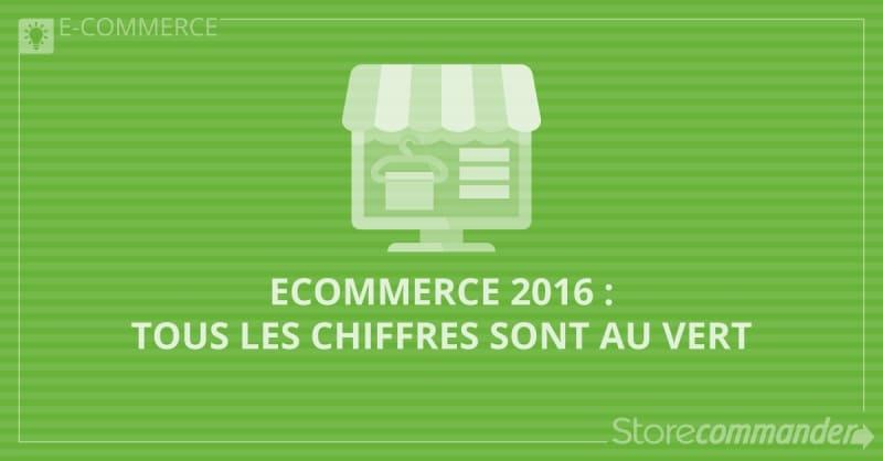 Ecommerce 2016 : tous les chiffres sont au vert